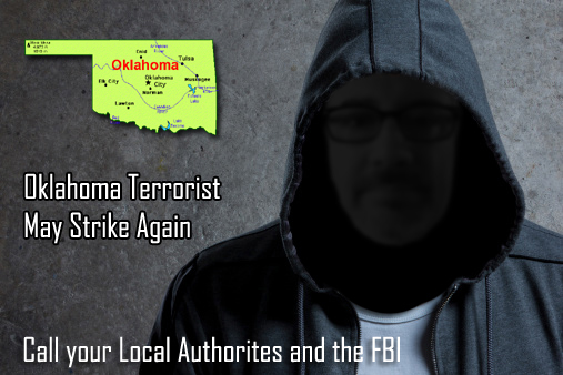 OKLAHOMA TERRORIST MAY STRIKE AGAIN